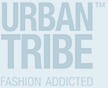 Urban Tribe Fashion Addicted